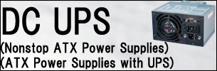 ATX UPS,ATX Power Supplies with backupfunction,ATX Power Supplies with UPS,Nonstop ATX Power Supplies,Nonstop ATX PSU,Computer Power Supplies with ups,Computer Power Supplies with backupfunction,ATX output with backupfunction